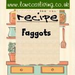 Faggot Recipe