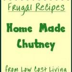 Home Made Chutney Recipes - Make Great Chutney