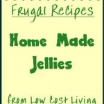 Home Made Jelly Recipes - How to Make Jelly Preserves