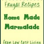 Home Made Marmalade Recipes - How to Make Marmalade