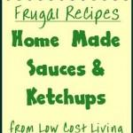 Home Made Sauce Recipes & Home Made Ketchup Recipes