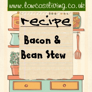 Bacon & Bean Stew