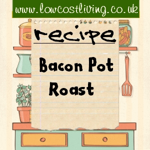Bacon Pot Roast Recipe