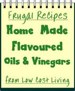 Home Made Flavoured Oils Vinegar Recipes