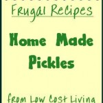Home Made Pickle Recipes - How to Make Great Pickles at Home