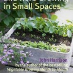 Vegetable Fruit & Herb Growing in Small Spaces Book